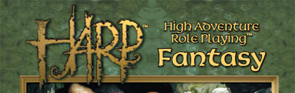 HARP Read Through – Gamemaster Guide